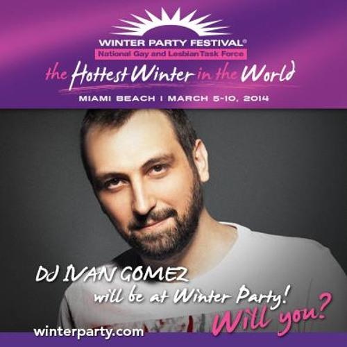 Ivan Gomez - March 2014 - Miami Winter Party Festival Podcast