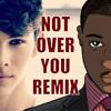 Not Over You Gavin Degraw (Remix Ft. Max & Kurt Schnieder Cover)