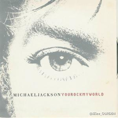 MJ YouRockMyWorld remix demo