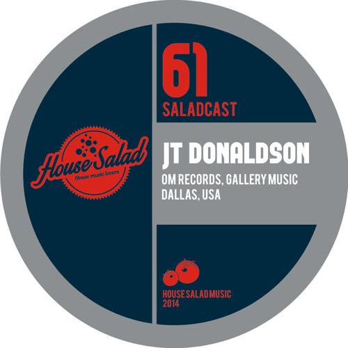House Saladcast 061 - JT Donaldson