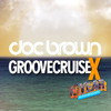 Doc Brown // Live From Groove Cruise GCX (Playa Mia Beach Party)