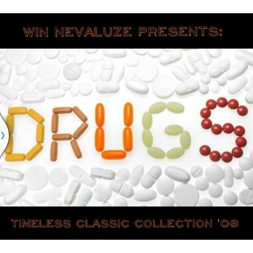 DRUGS '08 #TCC (Timeless Classic Collection)
