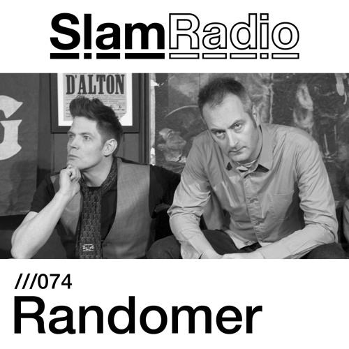 #SlamRadio - 074 - Randomer