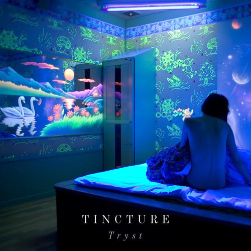 Tincture - Need U