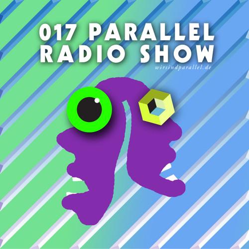 Parallel Radio Show 017 by Daniela La Luz PROMO SPECIAL 3