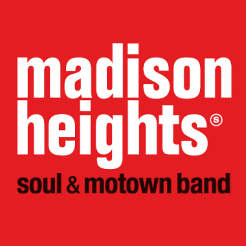 Madison Heights - Reach out (I'll be there)