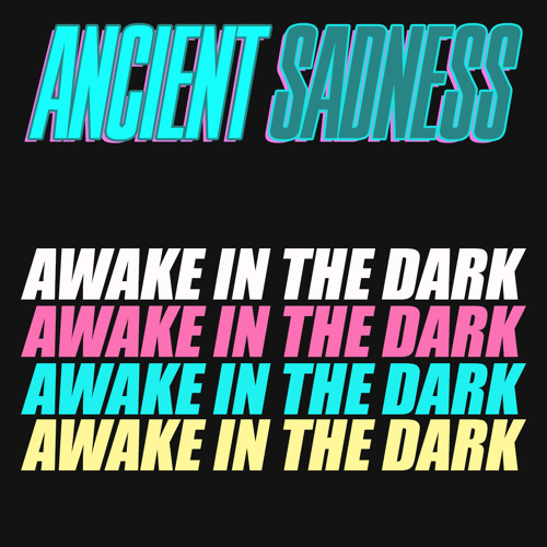 Awake In The Dark // Full Album
