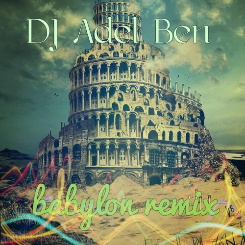 Babylon remix