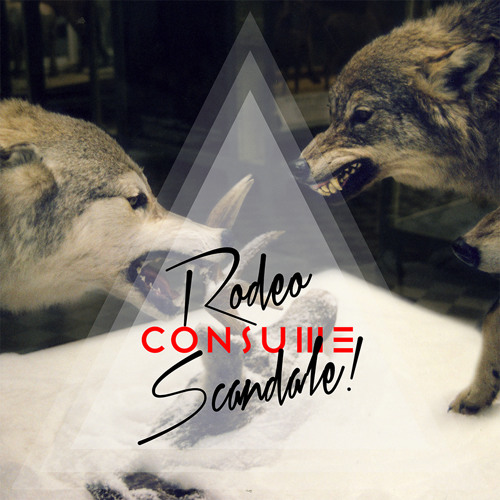 Consume - Rodeo Scandale EP (free download)
