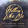 Hollow Like Me ft. Christine Scott - Counting Stars (One Republic Cover)