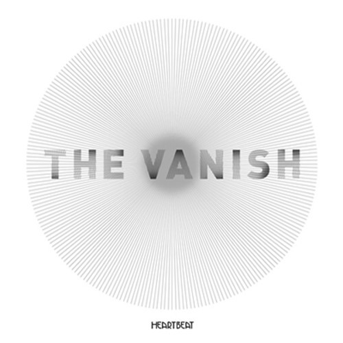 The Vanish - Heartbeat (Give Me a Kiss Remix)