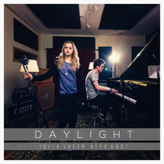 Alex Goot - Daylight (feat. Julia Sheer)