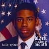 KILLA KYLEON - BLACK HISTORY MONTH
