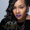 "Adia - ""Rags to Riches"""
