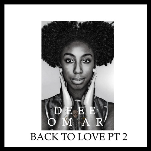 BACK TO LOVE PT.2 (NEOSOULS)MIXTAPE VISION BY ▲DEEEOMAR