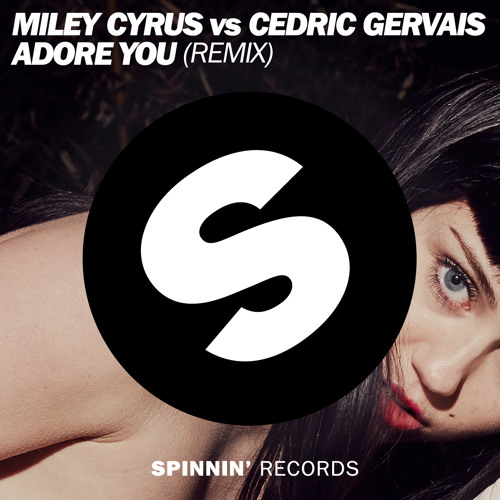Miley Cyrus vs Cedric Gervais - Adore You (OUT NOW)