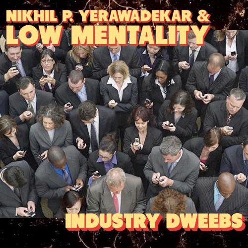 Industry Dweebs