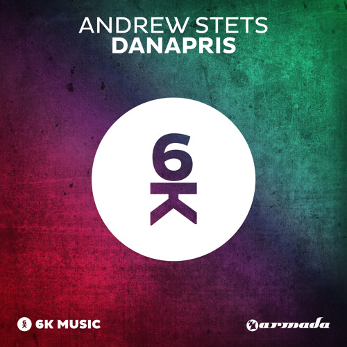 Andrew StetS - Danapris [OUT NOW!]