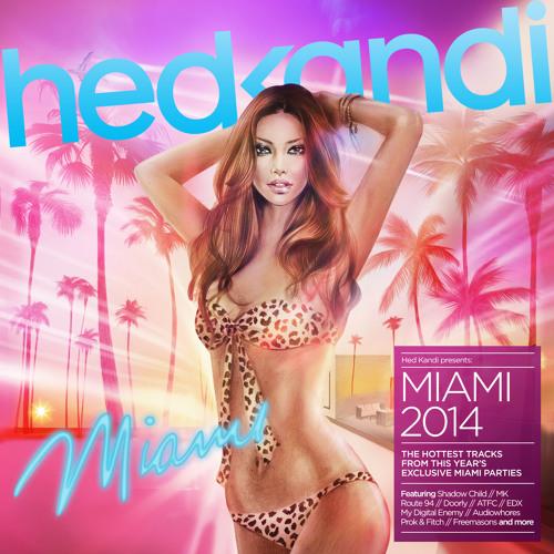 Hed Kandi Miami 2014 Album Preview
