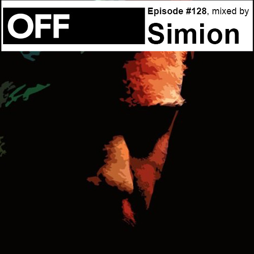 Podcast Episode #128, mixed by Simion