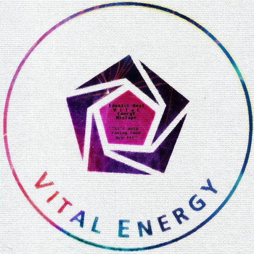 "Edonist-Beat _VITAL ENERGY mixtape  "" It's Only Raving tunes Bro !!! """