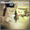 MieseMusik Podcast 063 - Jen & Berry´s
