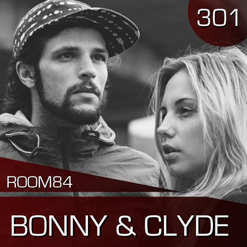 R84 PODCAST301:  BONNY & CLYDE