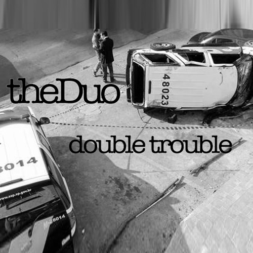 theDuo - Double Trouble (Original Mix) - low quality