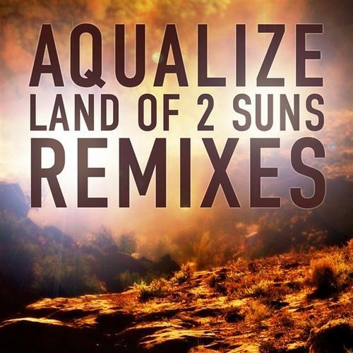 *FREE DOWNLOAD*  Aqualize - Land Of 2 Suns (Klopfgeister Remix)