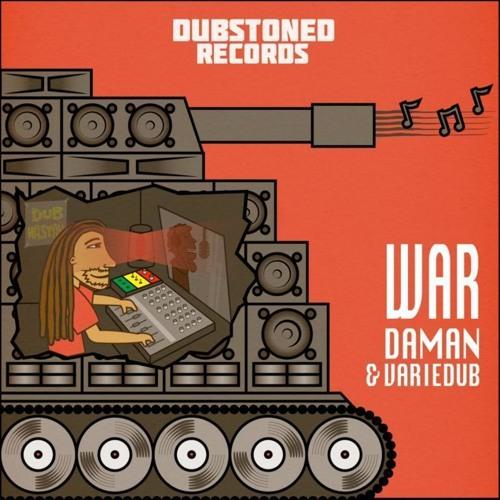 Variedub & Daman_War (Vocal + dub) Dubstoned Records Release available