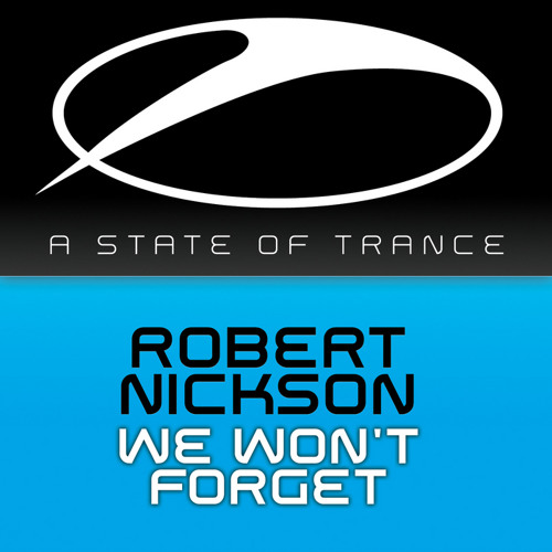 Robert Nickson - We Won't Forget (Arty Remix)