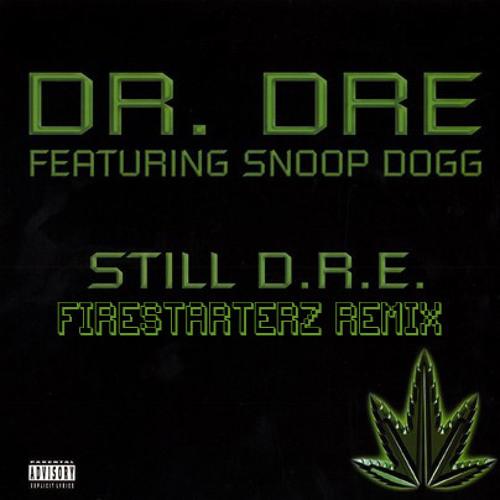 Snoop Dogg Dr.Dre - Still Dre (Firestarterz Remix)