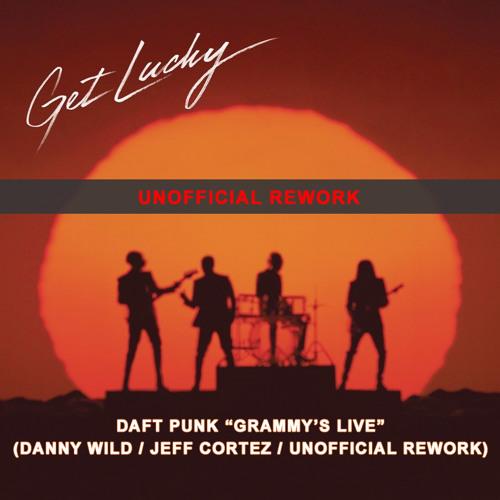 "Daft Punk ""Grammy's Live"" (Danny Wild & Jeff Cortez Aka The Bad Dandys Unofficial Rework) Free Dwl"