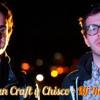 Evan Craft Y Chisco   MI ROCA