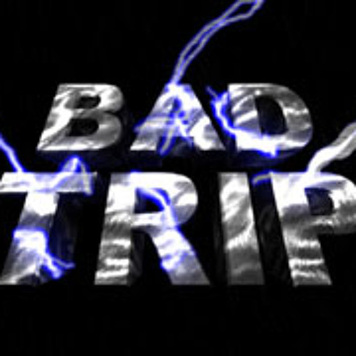 BAD TRIP    (I)(I)     ( free download )