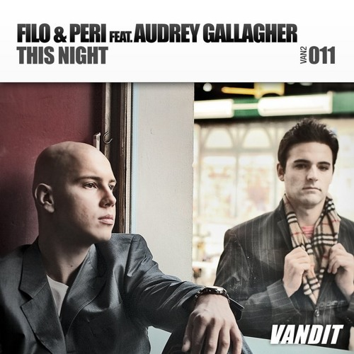 Filo & Peri Feat. Audrey Gallagher – This Night (Arty Remix)