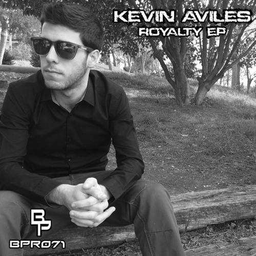 Kevin Aviles - Royalty (Original Mix)BPR071