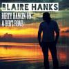 Blaire Hanks - Dirty Dancin On A Dirt Road