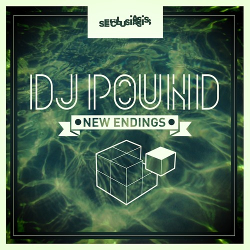 DJ Pound - I Make It (New Endings EP Out Now!)