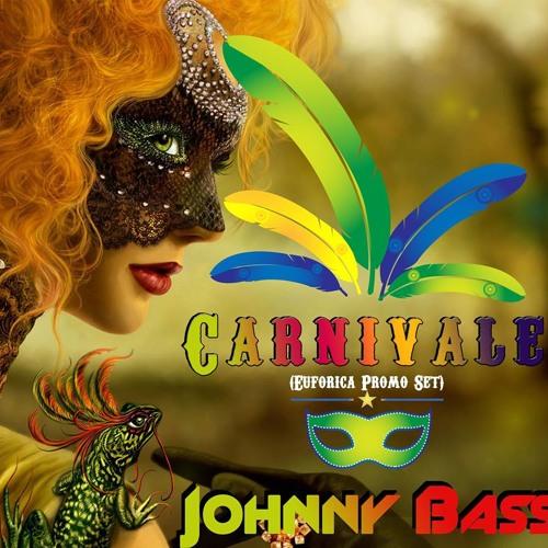 Johnny Bass - Carnivale (Euforica Promo Set)