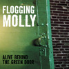 """Flogging Molly - """"If I Ever Leave This World Alive"""""""