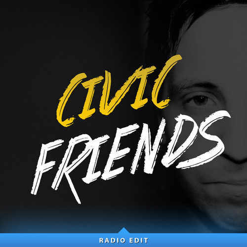 Civic - Friends (PenThoX Remix) [Free Download]