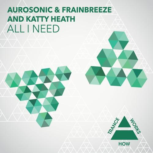 HTW0006 : Aurosonic & Frainbreeze and Katty Heath - All I Need (Progressive Mix)