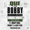 Que - OG Bobby Johnson (Remix) Feat. Snoop Dogg, A$AP Ferg & Pusha T
