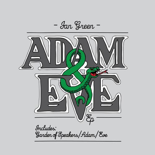 Ian Green - Adam & Eve EP [Xceed Records 15.3.14]