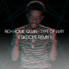 Rich Homie Quan – Type Of Way ( Sikdope Remix )