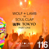 Wolf + Lamb vs. Soul Clap - Extended Set at Lilith Tokyo Part I