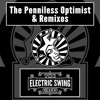 The Electric Swing Circus - The Penniless Optimist & Remixes - Out now!