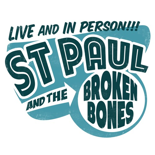 Live and in Person St Paul & The Broken Bones