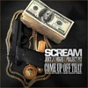 DJ Scream ft. Juicy J, Migos and Project Pat - Come Up Off That